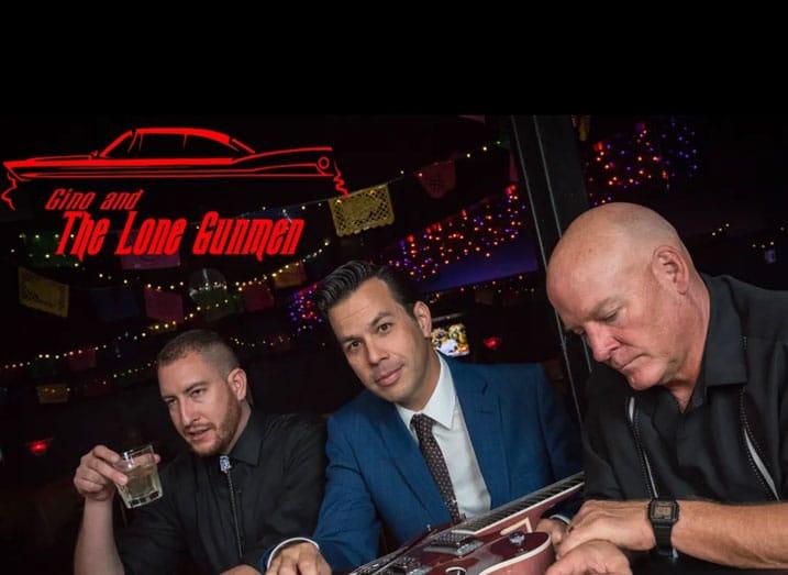 Gino and the Lone Gunmen Temecula band